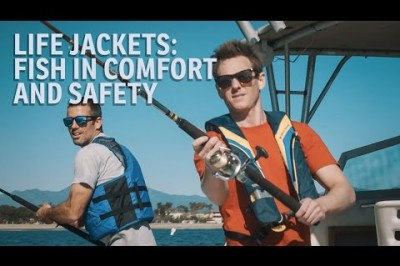 Life Jackets: Fish in Comfort and Safety